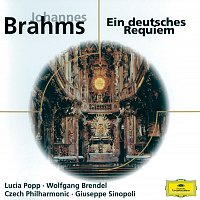 Lucia Popp, Wolfgang Brendel, Prague Philharmonic Chorus, Giuseppe Sinopoli – Brahms: Ein deutsches Requiem, Op.45