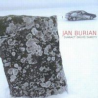 Jan Burian – Dvanáct druhů samoty