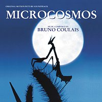 Bruno Coulais – Microcosmos [Original Motion Picture Soundtrack]