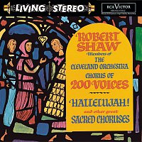 Robert Shaw, Cleveland Orchestra Chorus, Cleveland Orchestra, Wolfgang Amadeus Mozart – Hallelujah! and other great Sacred Choruses