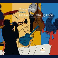 The Danish Radio Big Band, Charlie Watts – (Satis) Faction [Live At Danish Radio Concert Hall, Copenhagen / 2010]