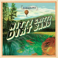 Nitty Gritty Dirt Band – Anthology