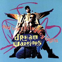 Dream Warriors – And Now The Legacy Begins