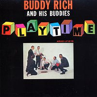 Buddy Rich And His Buddies – Playtime