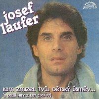Josef Laufer – Kam zmizel tvůj dětský úsměv...(a další hity z let 1967-77)