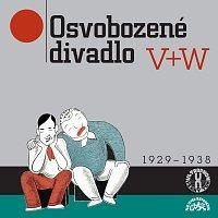 V+W – Osvobozené divadlo I.-VII. 1929-1938