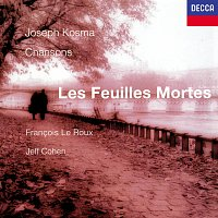 Francois Le Roux, Jeff Cohen – Kosma: Les Feuilles Mortes