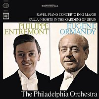Eugene Ormandy, Philippe Entremont, Manuel de Falla, The Philadelphia Orchestra – Ravel: Concerto in G Major for Piano and Orchestra, M. 83 & Falla: Nights in the Gardens of Spain