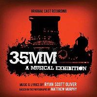 Ryan Scott Oliver – 35MM: A Musical Exhibition (Original Cast Recording)