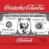 Maurice Arthur, Joy Roberts, Alun Francis, London Mozart Players – Offenbach: Christopher Columbus