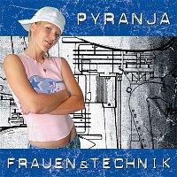 Pyranja – Frauen & Technik