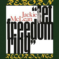 Jackie McLean – Let Freedom Ring (HD Remastered)