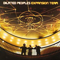 Dilated Peoples – Expansion Team