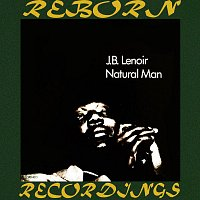 J.B. Lenoir – Natural Man (HD Remastered)