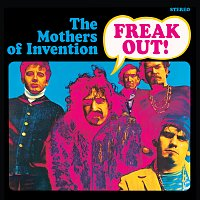 Frank Zappa, The Mothers Of Invention – Freak Out!