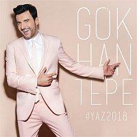 Gokhan Tepe – Yaz 2018