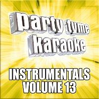 Party Tyme Karaoke – Party Tyme Karaoke - Instrumentals 13