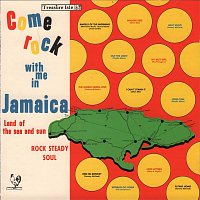 Various Artists.. – Come Rock With Me in Jamaica