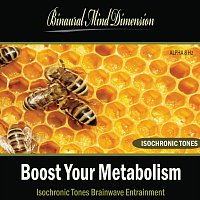 Boost Your Metabolism: Isochronic Tones Brainwave Entrainment