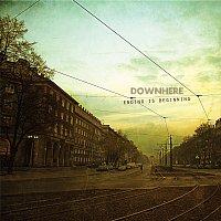 Downhere – Ending Is Beginning
