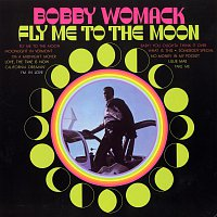 Bobby Womack – Fly Me To The Moon