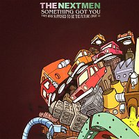 The Nextmen, Dynamite MC – Something Got You - EP