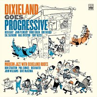 Dick Cary, John Plonsky, Don Stratton – Dixieland Goes Progressive and Modern Jazz With Dixieland Roots