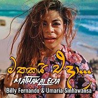 Billy Fernando & Umaria Sinhawansa – Mathakai Eda