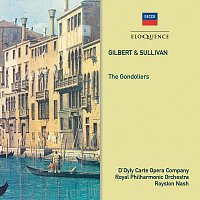 The D'Oyly Carte Opera Company, Royal Philharmonic Orchestra, Royston Nash – Gilbert & Sullivan: The Gondoliers