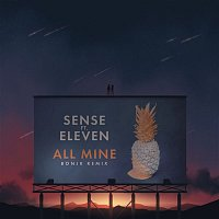 Sense – All Mine (feat. Eleven) [Bonjr Remix]