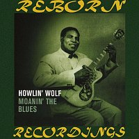 Howlin' Wolf – Moanin' the Blues (HD Remastered)