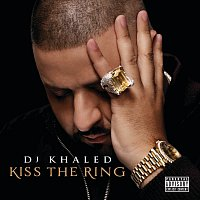 DJ Khaled – Kiss The Ring