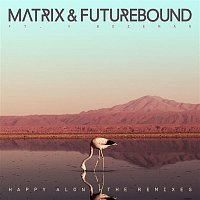 Matrix, Futurebound, V. Bozeman – Happy Alone (feat. V. Bozeman) [Remixes] EP