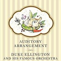 Duke Ellington, His Famous Orchestra – Auditory Arrangement