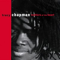 Tracy Chapman – Matters Of The Heart