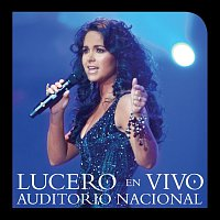 Lucero – Lucero En Vivo Auditorio Nacional