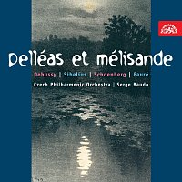 Česká filharmonie, Serge Baudo – Debussy, Sibelius, Schönberg, Faure: Pelleas a Melisanda