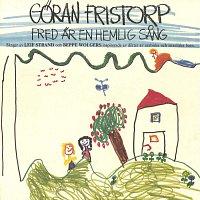 Goran Fristorp – Fred ar en hemlig sang