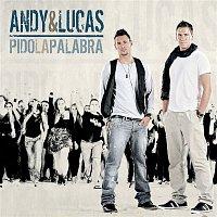 Andy, Lucas – Pido La Palabra