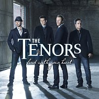 The Tenors – Lead With Your Heart