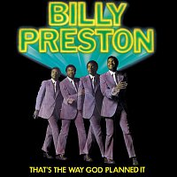 Billy Preston – That's The Way God Planned It