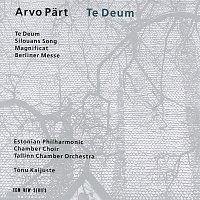 Tonu Kaljuste, Estonian Philharmonic Chamber Choir, Tallin Chamber Orchestra – Part: Te Deum
