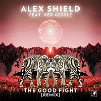 Alex Shield, Per Gessle – The Good Fight (feat. Per Gessle) [Remix]