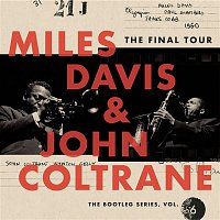 Miles Davis, John Coltrane – The Final Tour: The Bootleg Series, Vol. 6