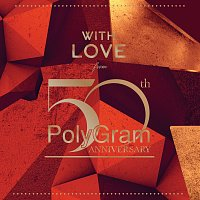 Různí interpreti – With Love From ... PolyGram 50th Anniversary