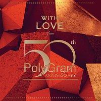 Různí interpreti – With Love From ... PolyGram 50th Anniversary