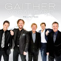 Gaither Vocal Band – Reunited