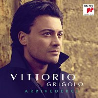 Vittorio Grigolo – Arrivederci
