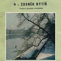 Václav Neckář, Helena Vondráčková – 9 x Zdeněk Rytíř