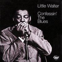 Little Walter – Confessin' The Blues